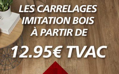 Promo de septembre: Les carrelages Imitation Bois à partir de 12,95€ TVAC